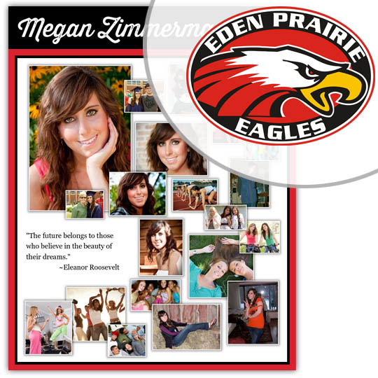 Create a High School Graduation Poster for your Eden Prairie High School graduate!