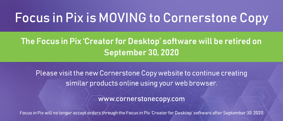 Focus in Pix is MOVING to Cornerstone Copy!